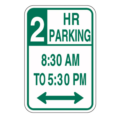 X Hour Parking Sign With Custom Messaging